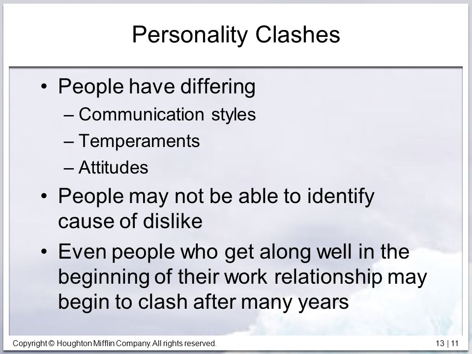 Personality Clashes People have differing