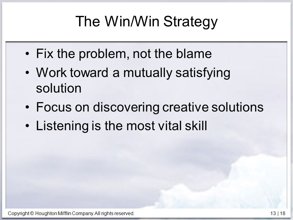 The Win/Win Strategy Fix the problem, not the blame