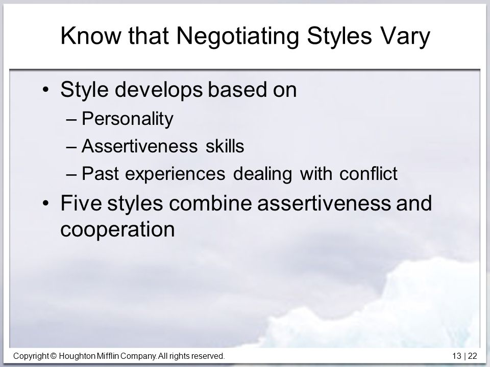 Know that Negotiating Styles Vary