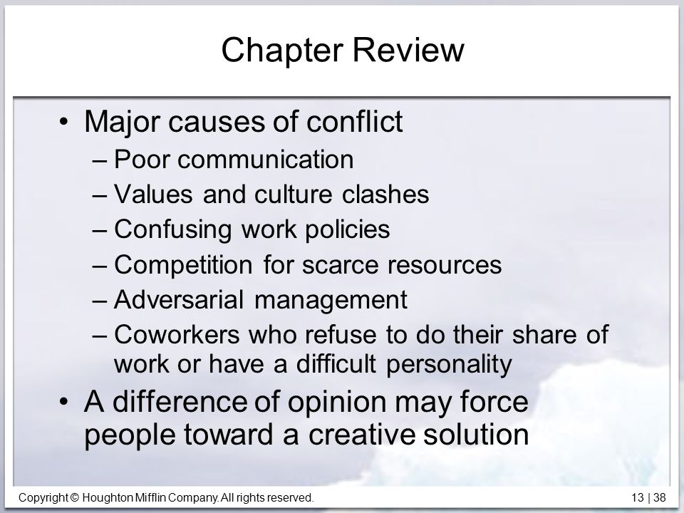 Chapter Review Major causes of conflict