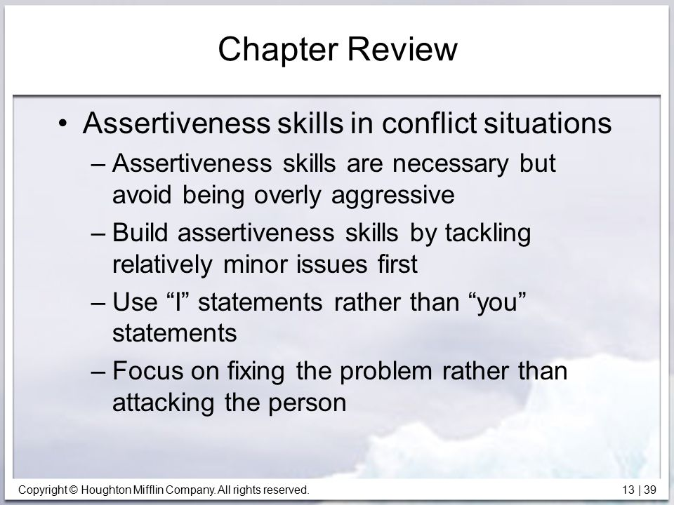 Chapter Review Assertiveness skills in conflict situations