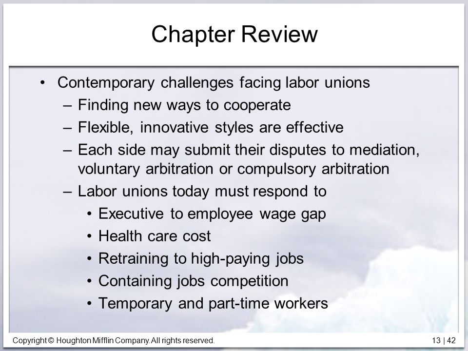 Chapter Review Contemporary challenges facing labor unions