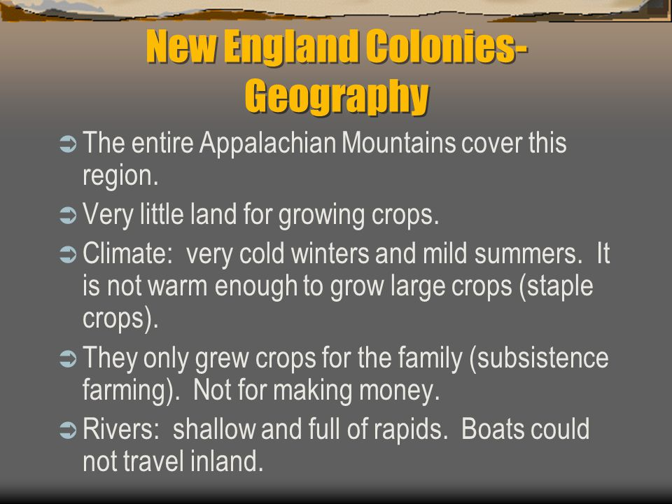 New England Colonies- Geography