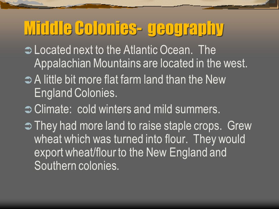 Middle Colonies- geography