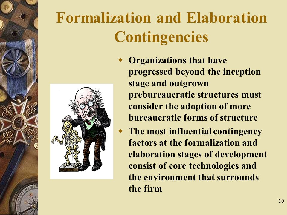 Formalization and Elaboration Contingencies