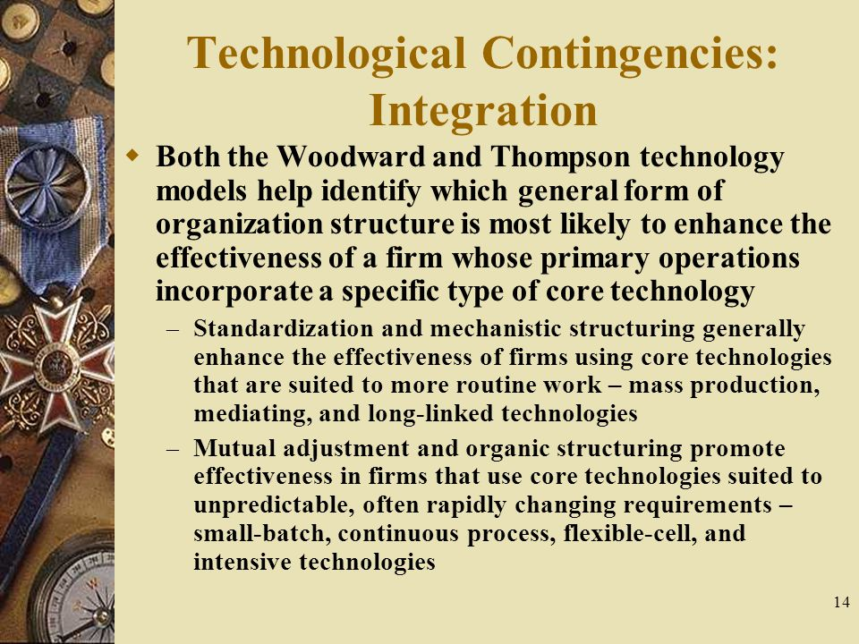Technological Contingencies: Integration