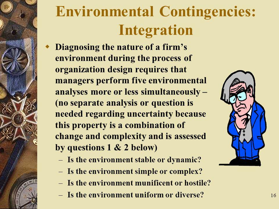 Environmental Contingencies: Integration