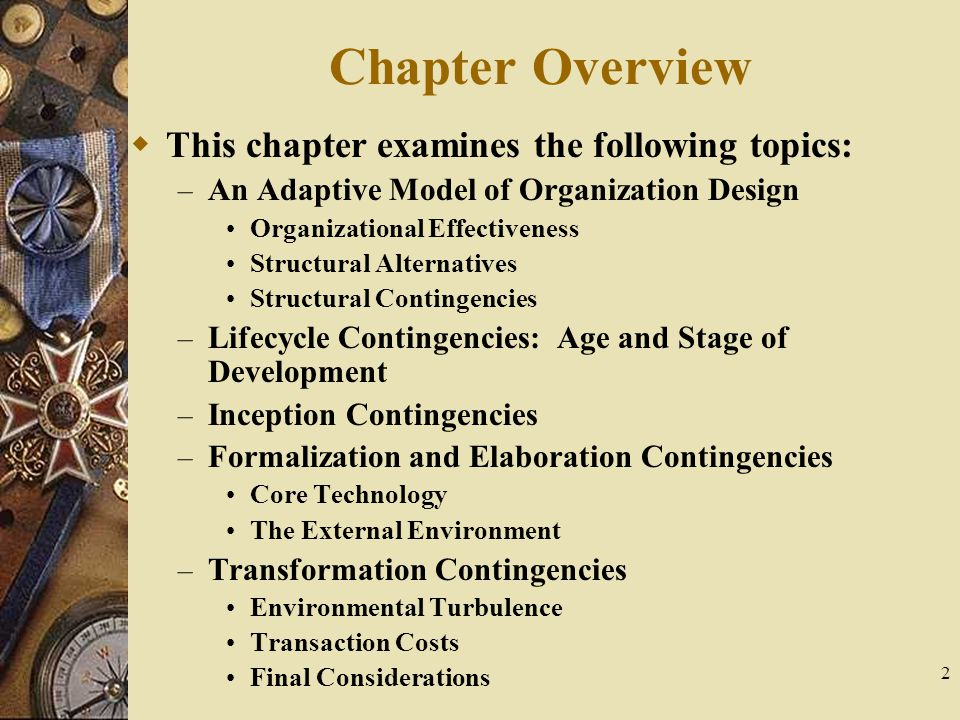 Chapter Overview This chapter examines the following topics:
