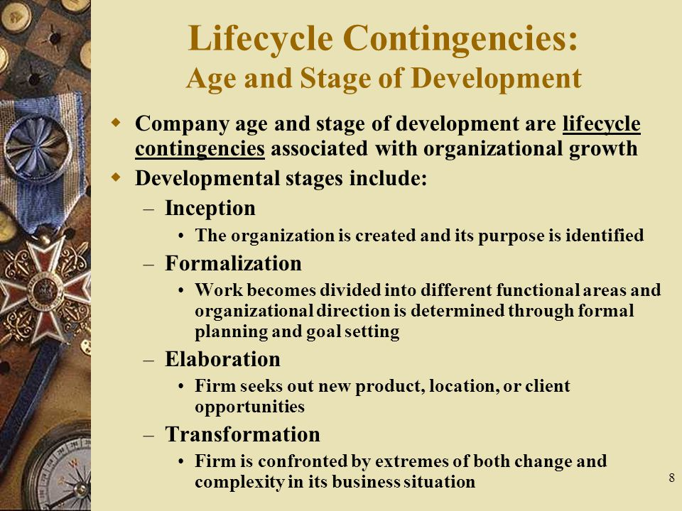 Lifecycle Contingencies: Age and Stage of Development