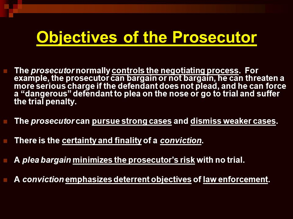 Objectives of the Prosecutor