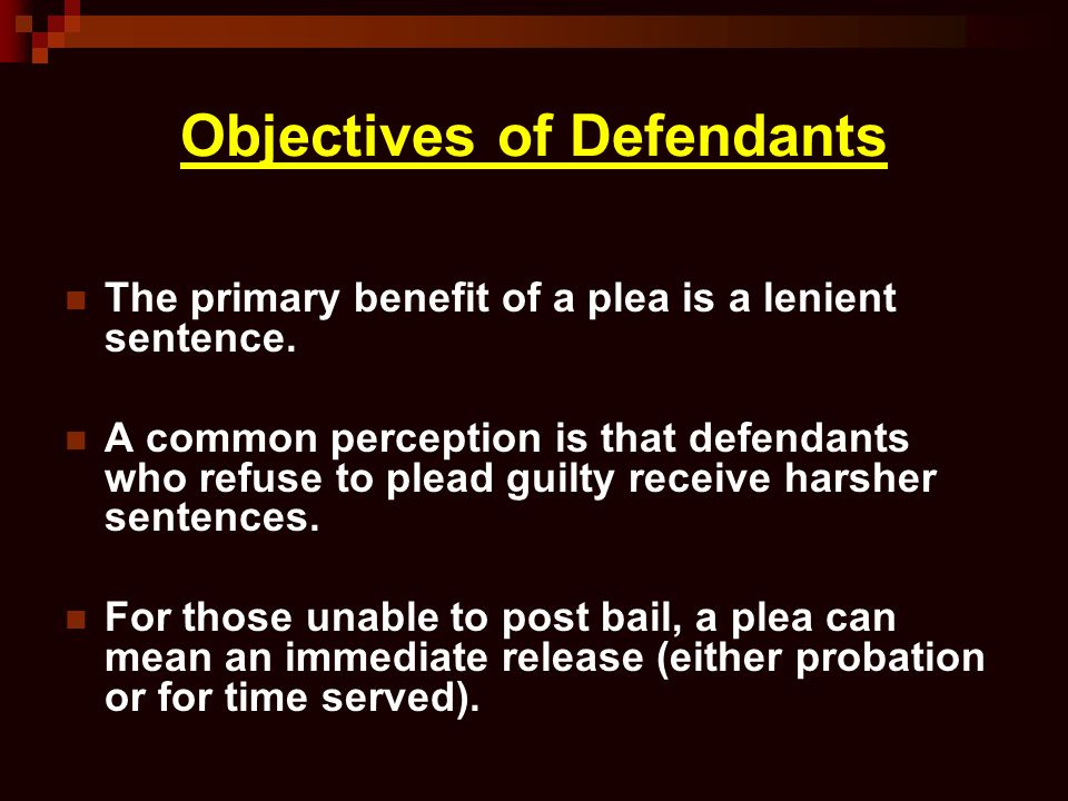 Objectives of Defendants