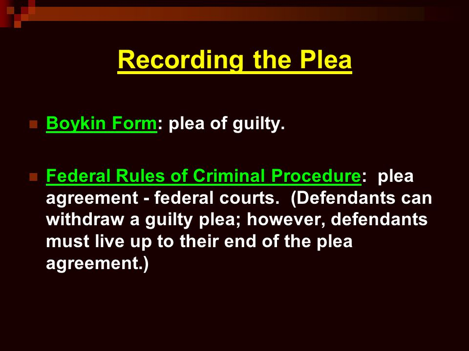 Recording the Plea Boykin Form: plea of guilty.