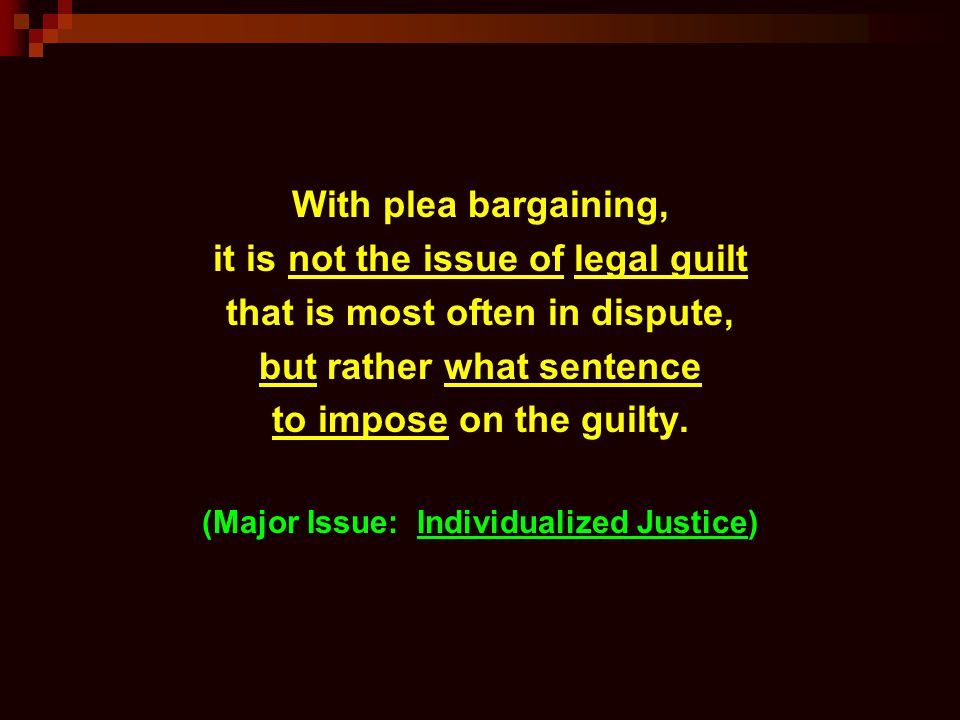 it is not the issue of legal guilt that is most often in dispute,