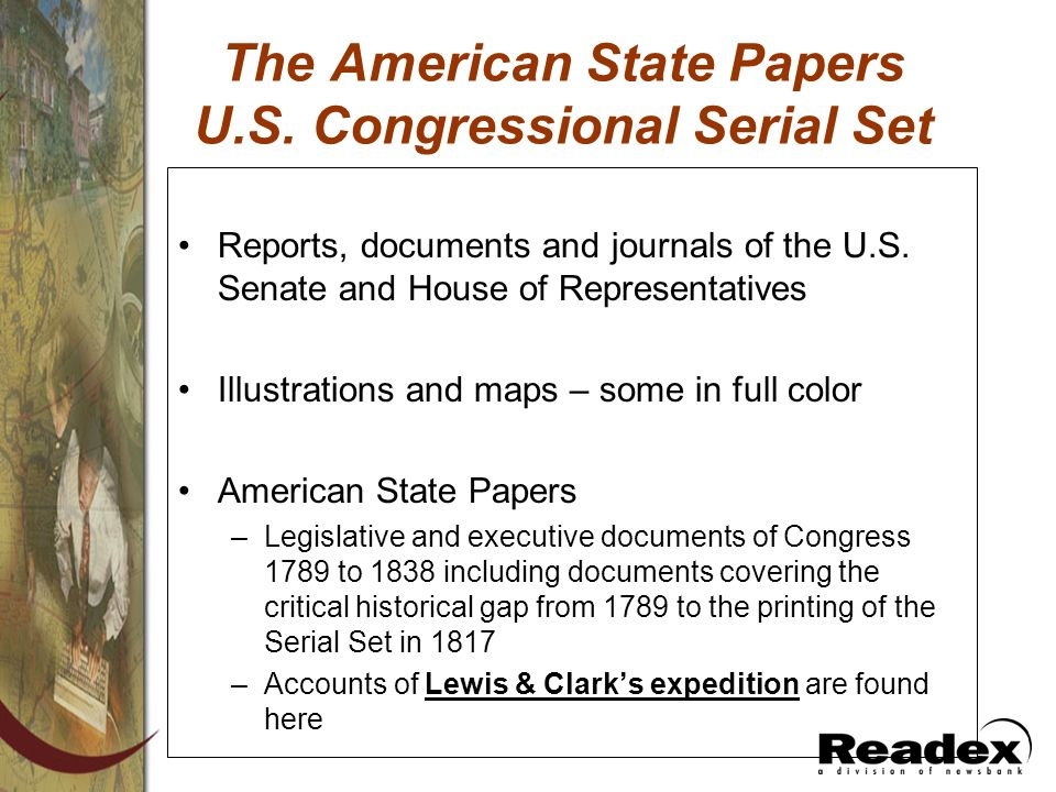 The American State Papers U.S. Congressional Serial Set