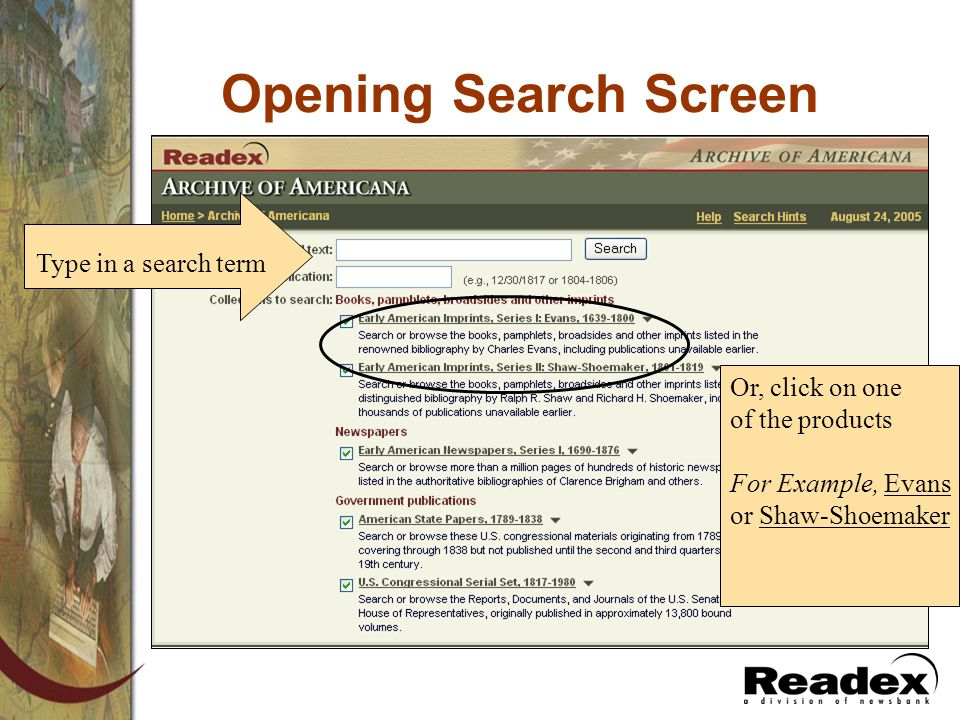 Opening Search Screen Type in a search term Or, click on one