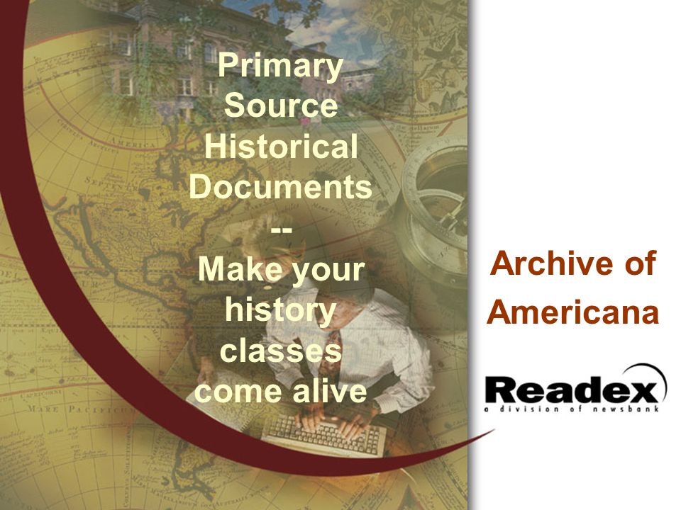 Primary Source Historical Documents -- Make your history classes come alive