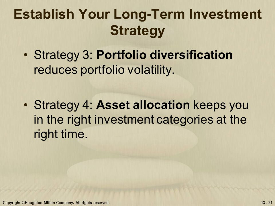 Establish Your Long-Term Investment Strategy