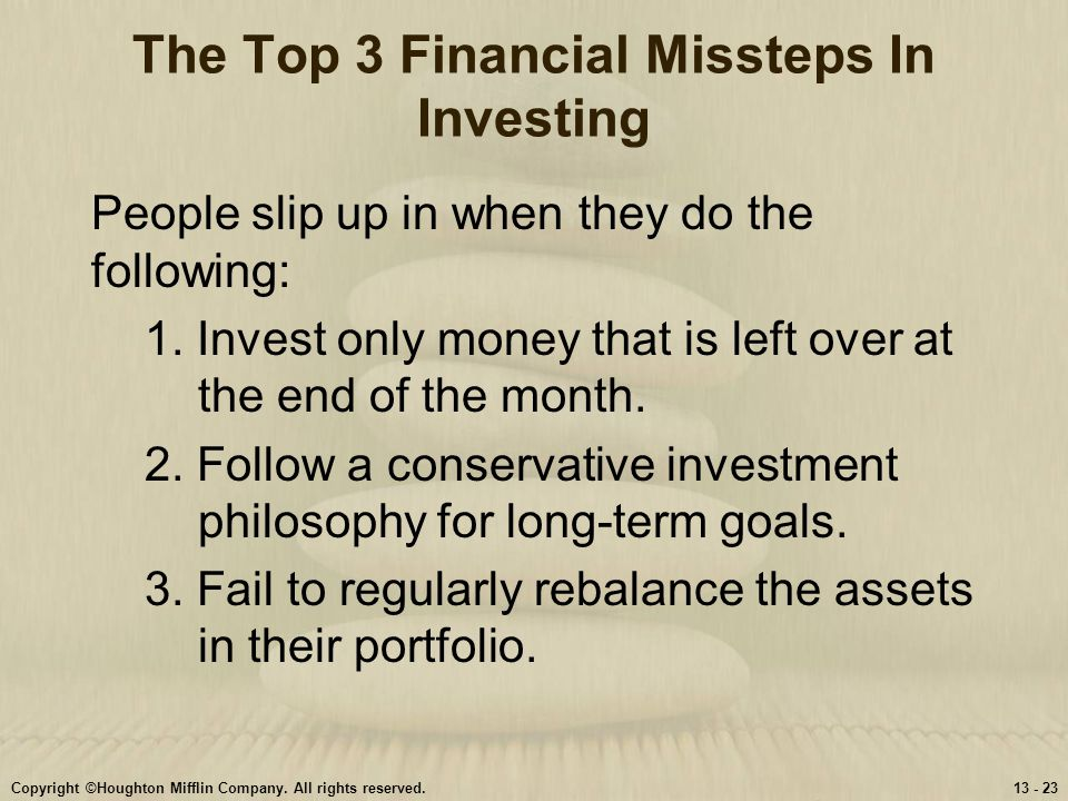 The Top 3 Financial Missteps In Investing