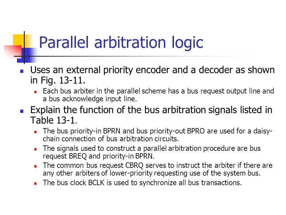 Parallel arbitration logic
