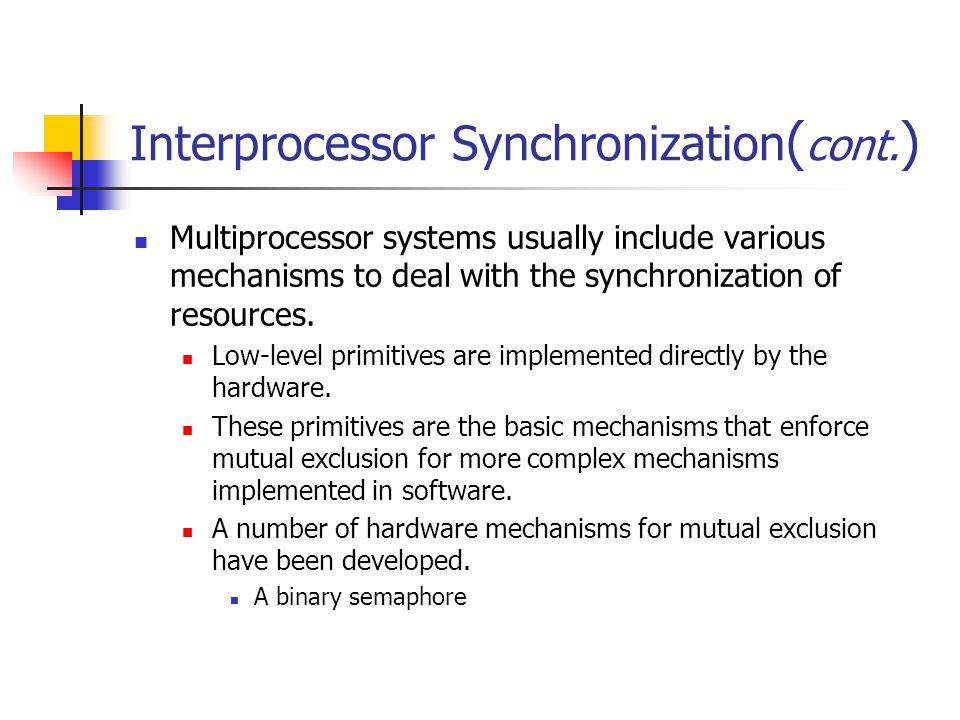 Interprocessor Synchronization(cont.)