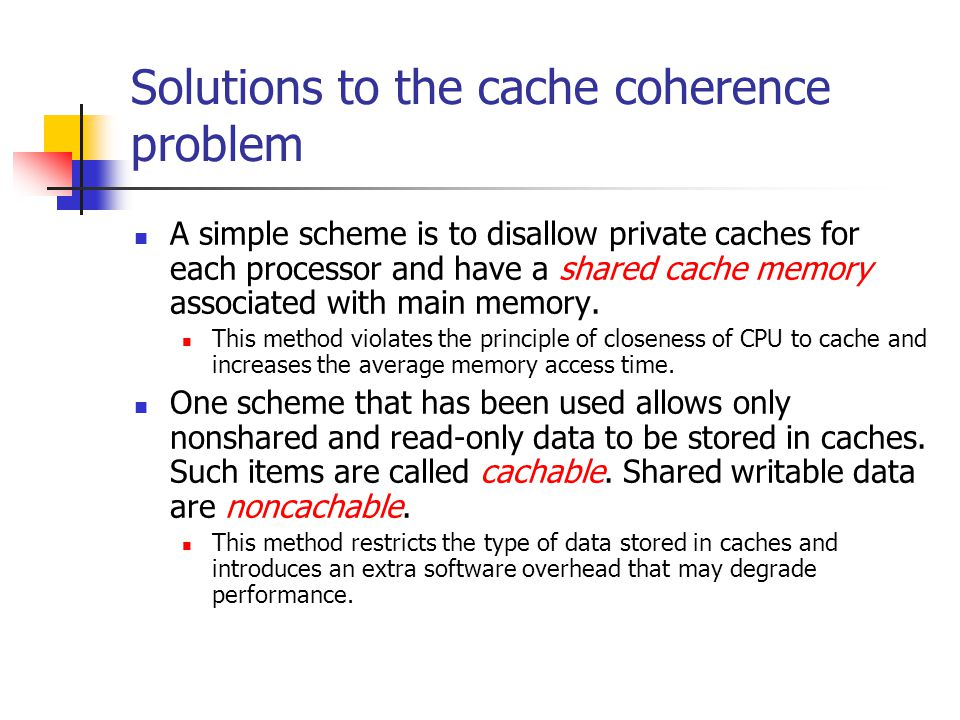 Solutions to the cache coherence problem