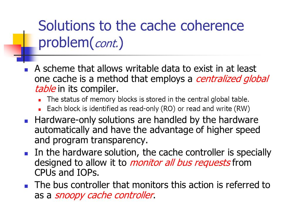 Solutions to the cache coherence problem(cont.)