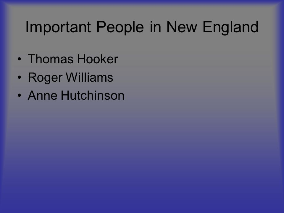 Important People in New England