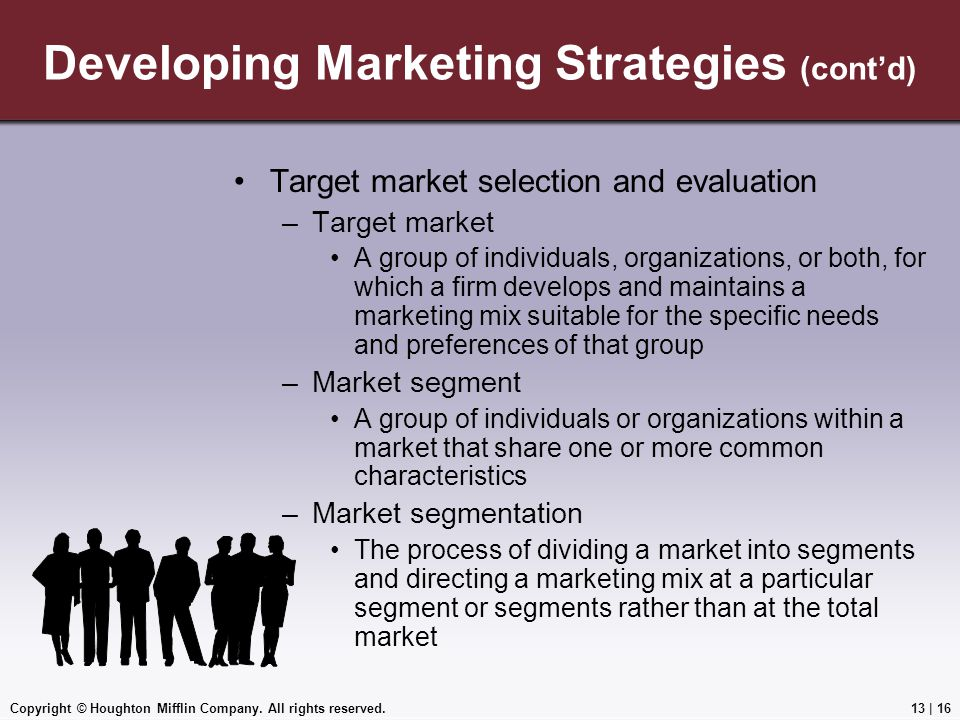 Developing Marketing Strategies (cont'd)