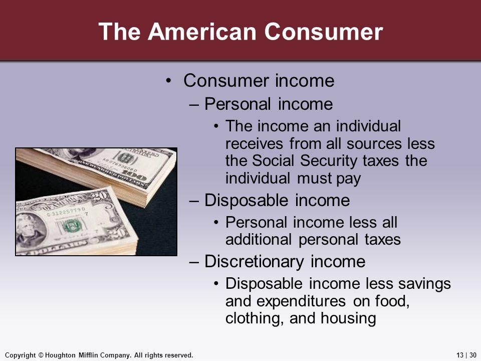 The American Consumer Consumer income Personal income