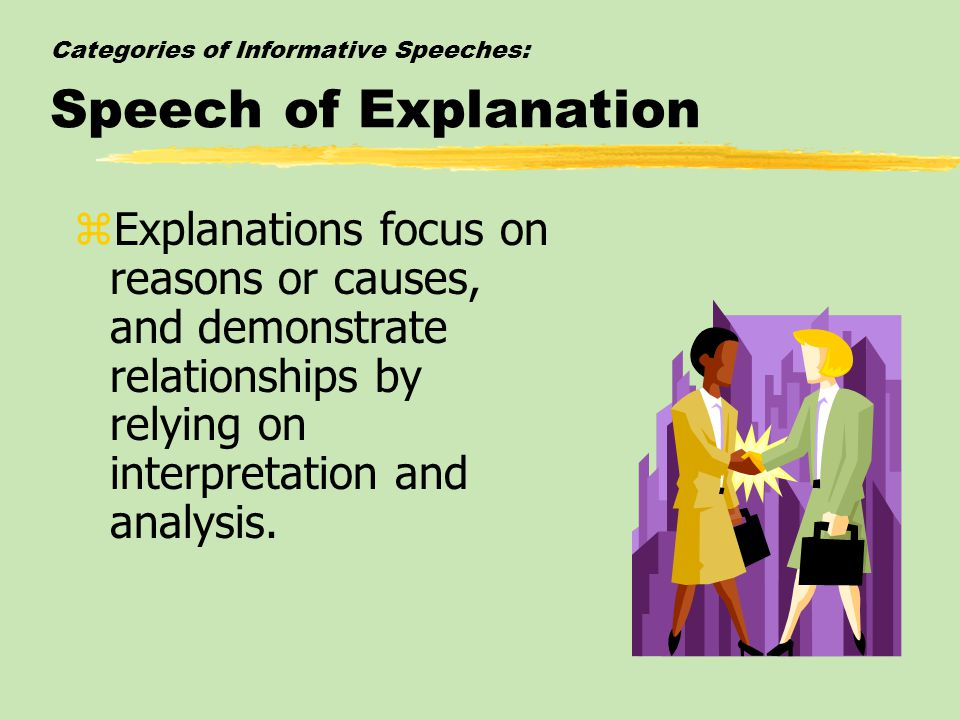 Categories of Informative Speeches: Speech of Explanation