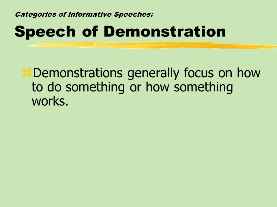 Categories of Informative Speeches: Speech of Demonstration