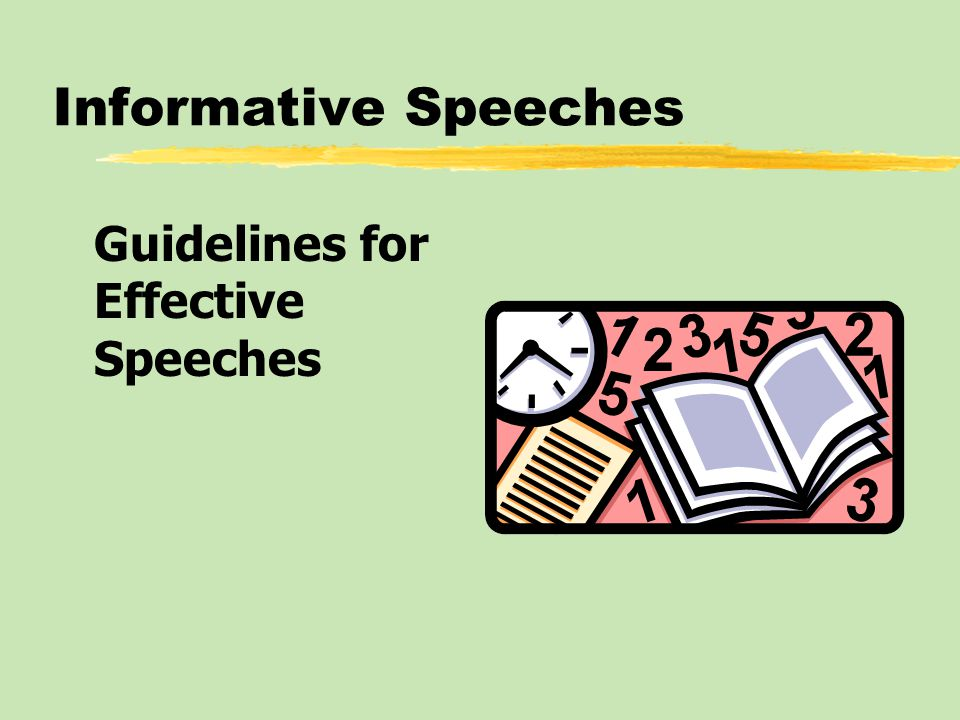 Informative Speeches Guidelines for Effective Speeches