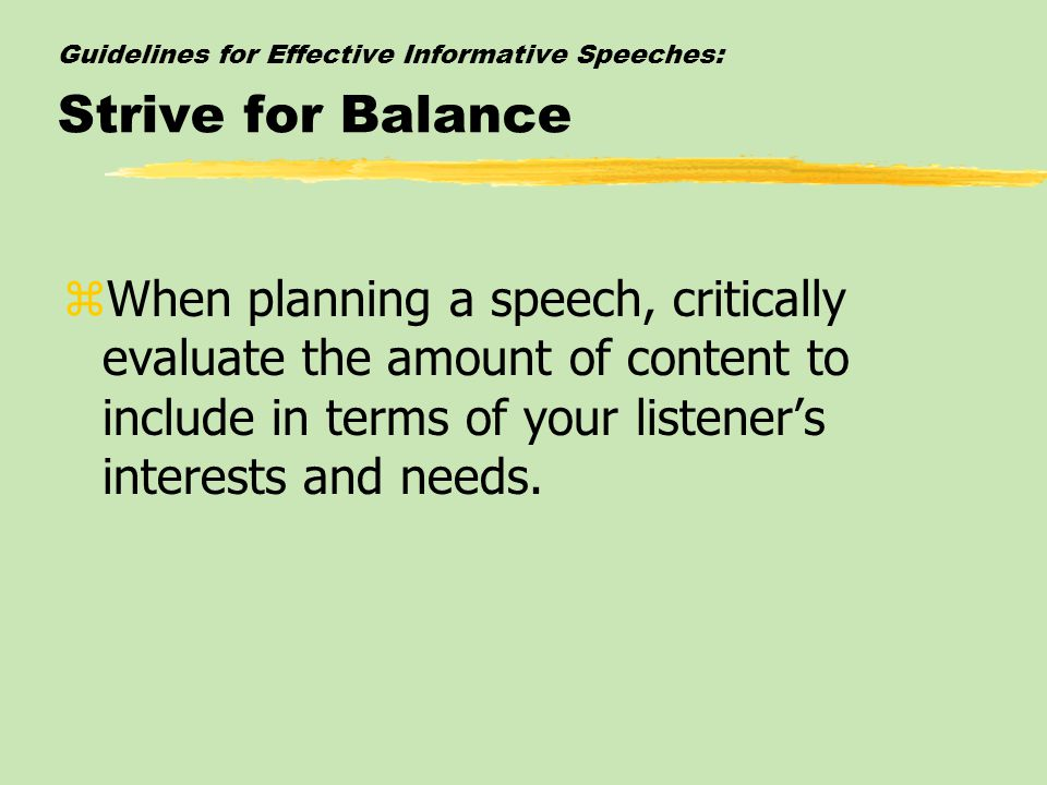 Guidelines for Effective Informative Speeches: Strive for Balance