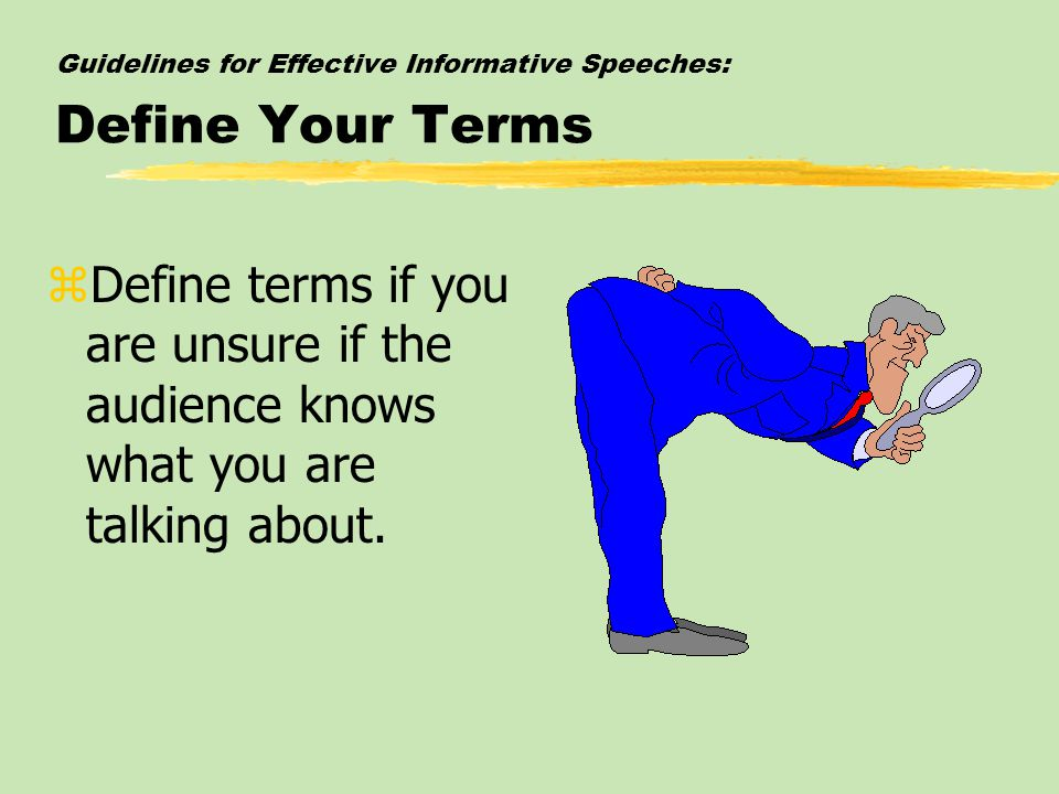 Guidelines for Effective Informative Speeches: Define Your Terms