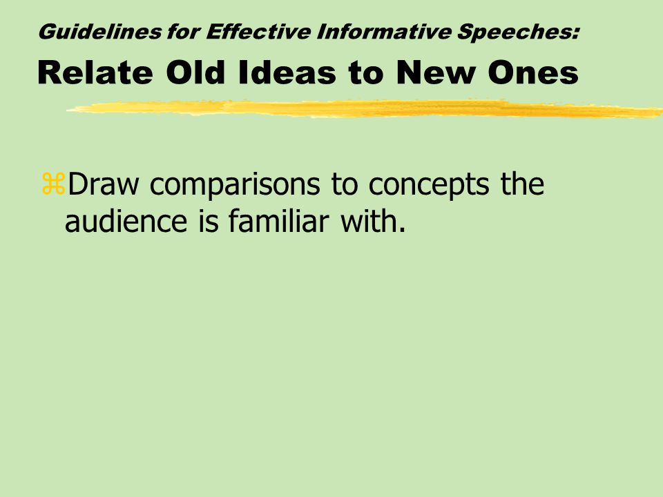 Draw comparisons to concepts the audience is familiar with.