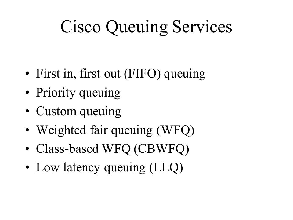 Cisco Queuing Services