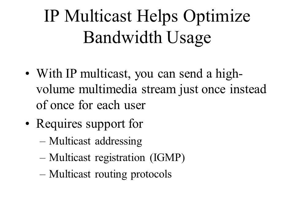 IP Multicast Helps Optimize Bandwidth Usage
