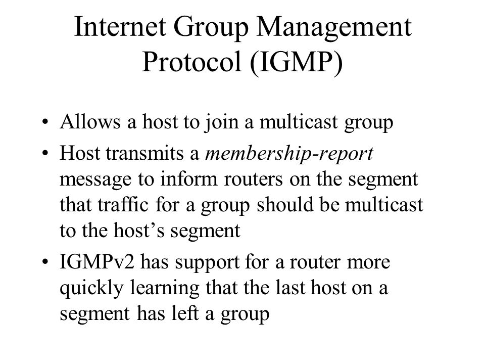 Internet Group Management Protocol (IGMP)