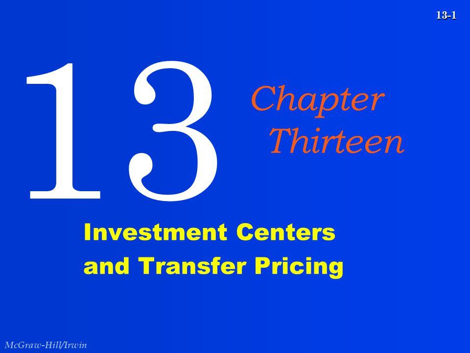 Investment Centers and Transfer Pricing