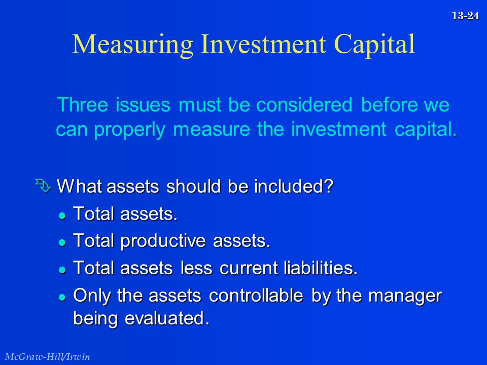 Measuring Investment Capital