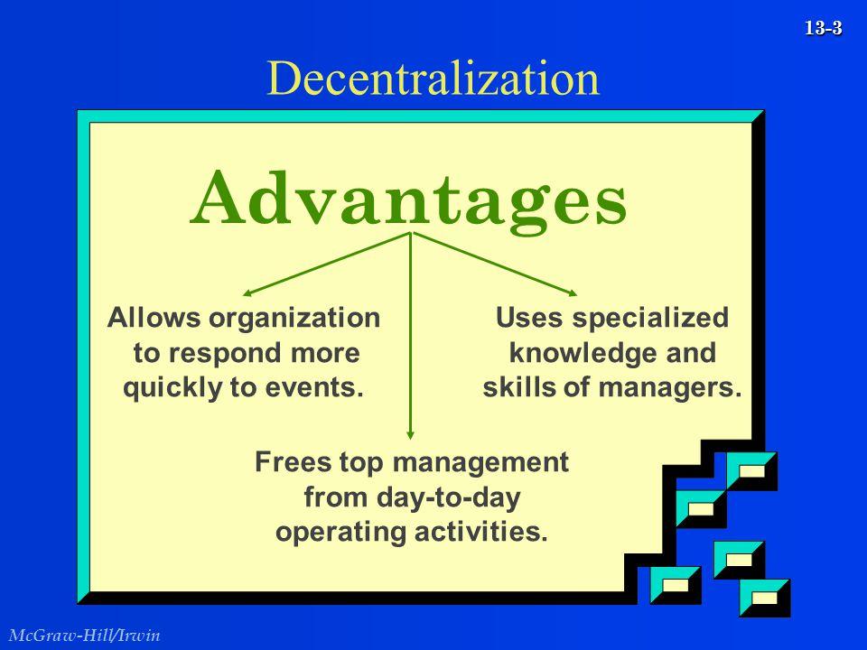 Advantages Decentralization