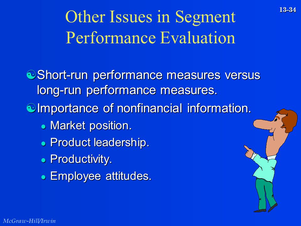 Other Issues in Segment Performance Evaluation