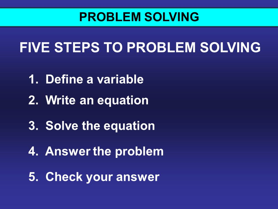 5 Steps to Problem Solving w/equations