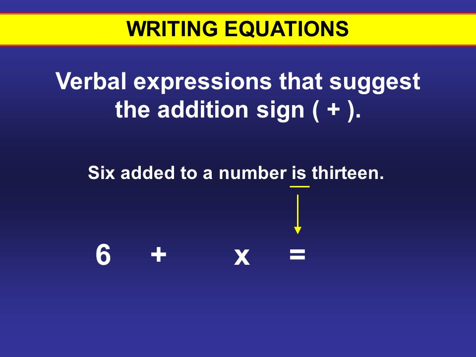 6 + x = Writing equations #8