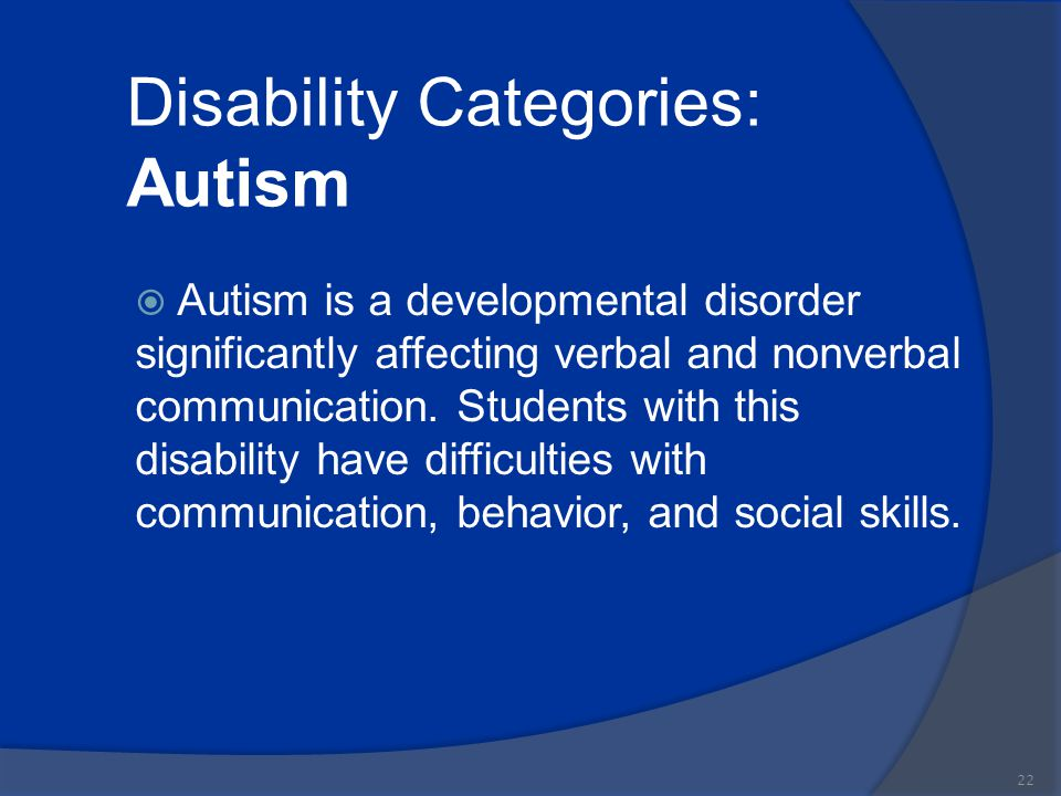 Disability Categories: Autism