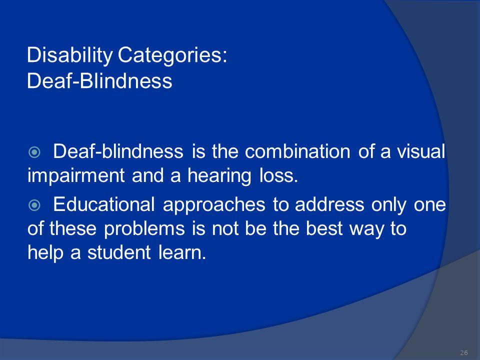 Disability Categories: Deaf-Blindness