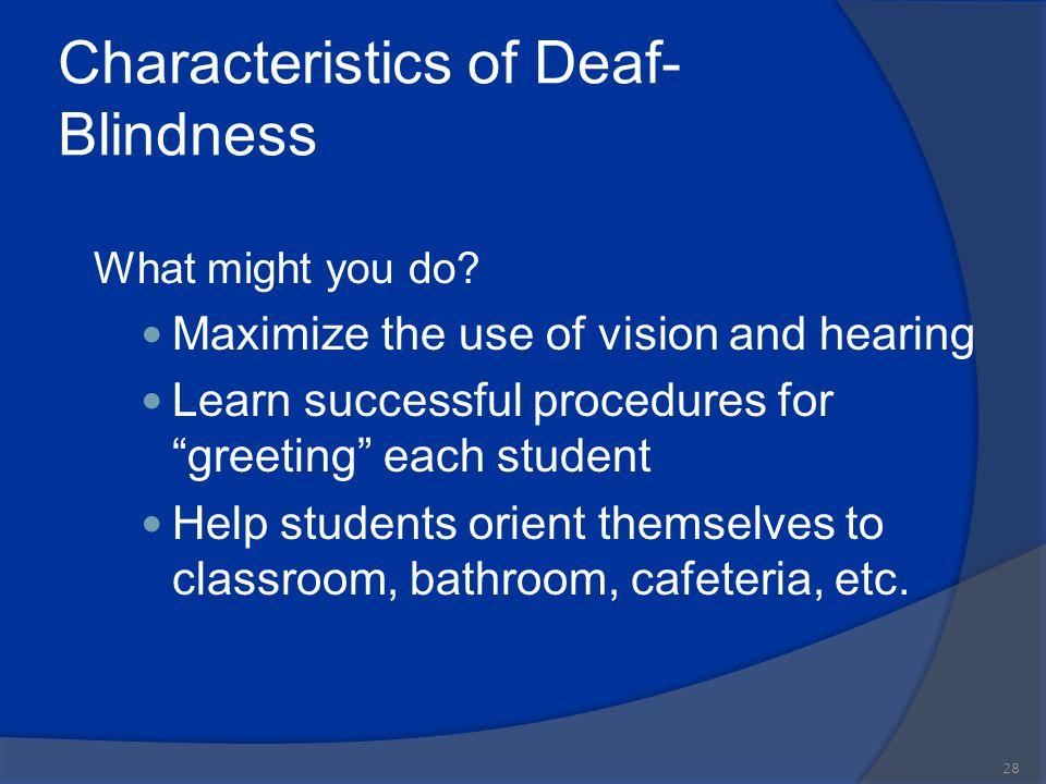 Characteristics of Deaf-Blindness