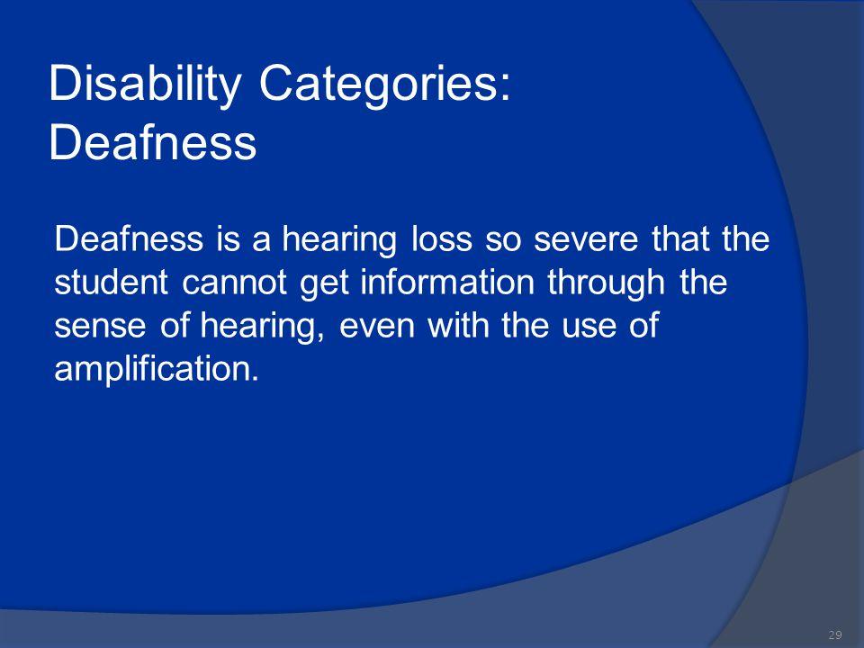 Disability Categories: Deafness