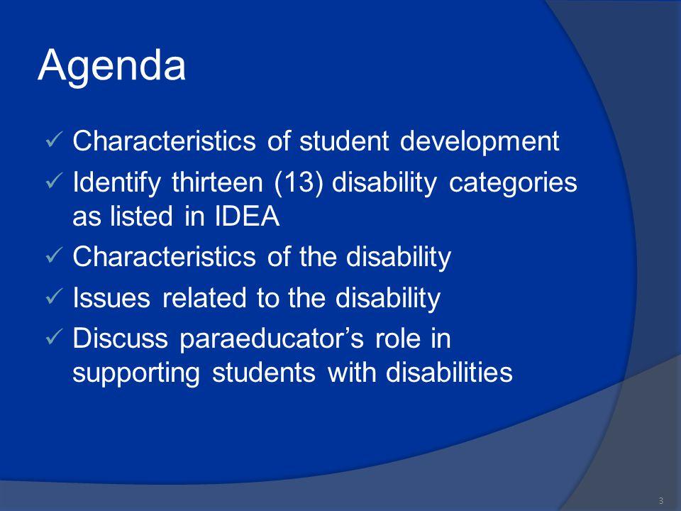 Agenda Characteristics of student development