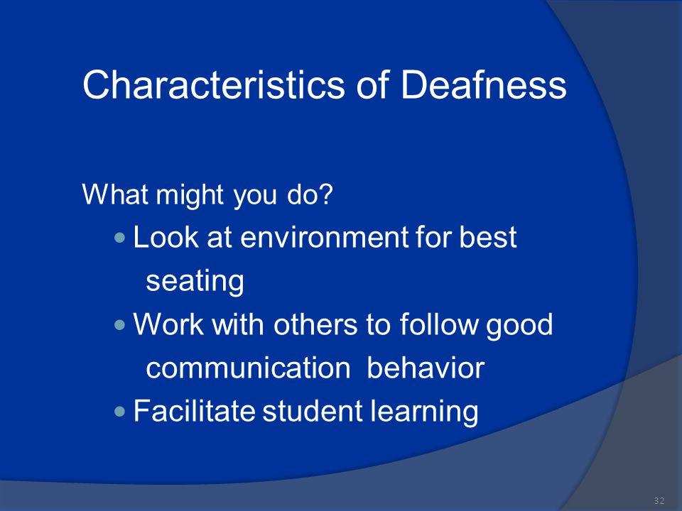 Characteristics of Deafness